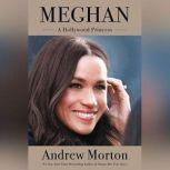 Meghan A Hollywood Princess, Andrew Morton