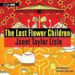 The Lost Flower Children, Janet Taylor Lisle