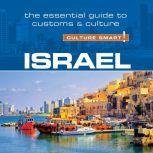 Israel - Culture Smart!: The Essential Guide to Customs & Culture, Jeffrey Geri
