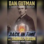Back in Time with Thomas Edison, Dan Gutman