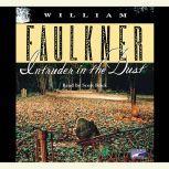 Intruder in the Dust, William Faulkner