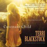 Covenant Child, Terri Blackstock