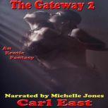 The Gateway 2, Carl East