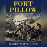 Fort Pillow A Novel of the Civil War, Harry Turtledove