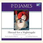 Shroud for a Nightingale, P. D. James