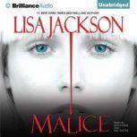 Malice, Lisa Jackson