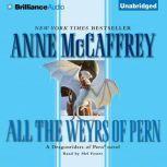 All the Weyrs of Pern, Anne McCaffrey