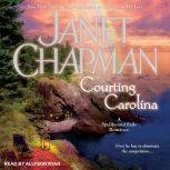 Courting Carolina, Janet Chapman