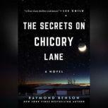 The Secrets on Chicory Lane, Raymond Benson
