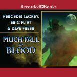 Much Fall of Blood, Eric Flint