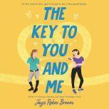 The Key to You and Me, Jaye Robin Brown