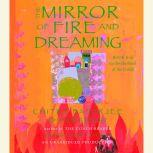 The Mirror of Fire and Dreaming, Chitra Banerjee Divakaruni