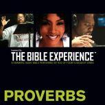 Inspired By ... The Bible Experience Audio Bible - Today's New International Version, TNIV: (19) Proverbs, Full Cast