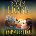 Ship of Destiny, Robin Hobb
