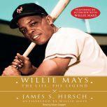 Willie Mays, James S. Hirsch