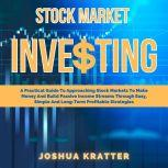 Stock Market Investing, Joshua Kratter