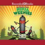 Beware the Ninja Weenies And Other Warped and Creepy Tales, David Lubar