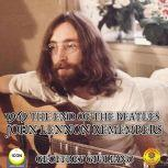 1969 The End Of The Beatles - John Lennon Remembers, Geoffrey Giuliano