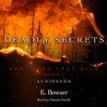 Deadly Secrets Brothers That Bite Book 1, E. Bowser