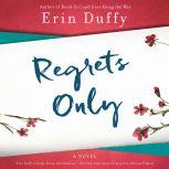 Regrets Only, Erin Duffy