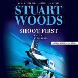 Shoot First, Stuart Woods