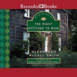Right Attitude to Rain, Alexander McCall Smith