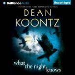 What the Night Knows, Dean Koontz