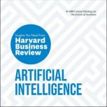 Artificial Intelligence: The Insights You Need from Harvard Business Review, Erik Brynjolfsson