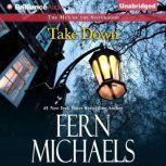 Take Down, Fern Michaels