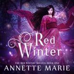 Red Winter, Annette Marie