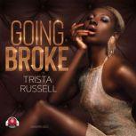 Going Broke, Trista Russell