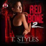 Redbone 2 Takeover at Platinum Lofts, T. Styles