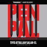 Pen Pal (Prison Letters From A Free Spirit On Slow Death Row), Tiyo Attallah Salah-El
