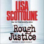 Rough Justice, Lisa Scottoline