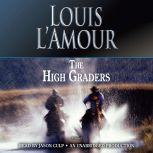 The High Graders, Louis L'Amour