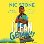 Clean Getaway, Nic Stone