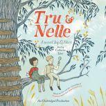 Tru and Nelle, G. Neri