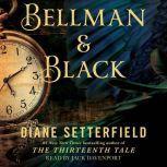 Bellman & Black A Ghost Story, Diane Setterfield