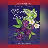 Blackberry Summer, RaeAnne Thayne