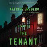 The Tenant, Katrine Engberg