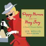 Poppy Harmon and the Hung Jury, Lee Hollis