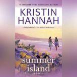 Summer Island, Kristin Hannah