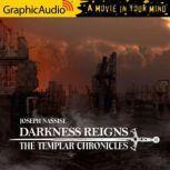 Darkness Reigns Templar Chronicles 7, Joseph Nassise