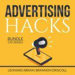 Advertising Hacks Bundle: 2 in 1 Bundle, The Website Advertising and The Advertising Concept, Leonard Abram