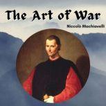 The Art of War, Niccolo Machiavelli