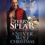 Silver Wolf Christmas, A, Terry Spear