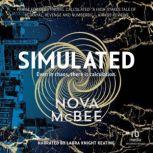 Simulated, Nova McBee
