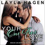 Your One True Love, Layla Hagen