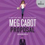 Proposal A Mediator Novella, Meg Cabot