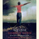 Bog Child, Siobhan Dowd
